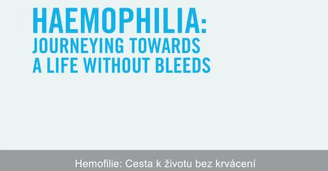 Hemofilie. Cesta k životu bez krvácení