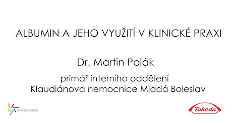 Colours of Sepsis, satelitní sympozium společnosti Takeda – přednáška prim. MUDr. Martina Poláka: Albumin a jeho využití v klinické praxi