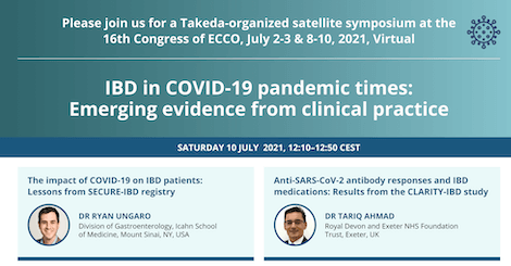 LUNCH SATELLITE SYMPOSIUM LS6 - TAKEDA: IBD IN COVID 19 PANDEMIC TIMES: EMERGING EVIDENCE FROM CLINICAL PRACTICE